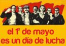 Este 1 de mayo nada que celebrar y mucho que repudiar