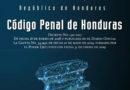 Nuevo Código Penal puede hundir aún más a Honduras en un narcoestado