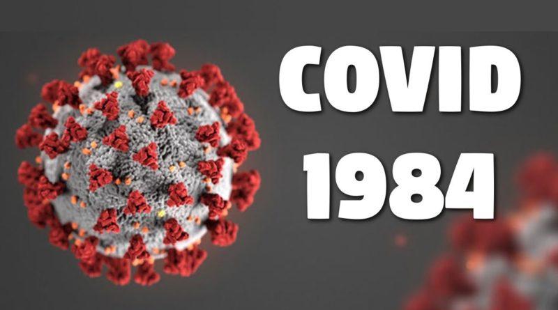 Operación COVID-19 y COVID-1984