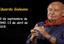 Los 80 de Galeano: la vigencia de un escritor comprometido