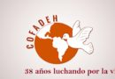 Cofadeh conmemora hoy 38 años de lucha incansable por la vida